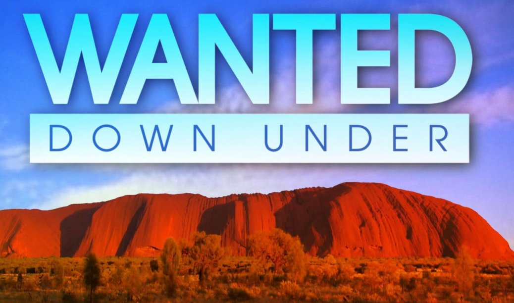 Wanted Down Under Application Form - Apply For Series 12 of BBC Wanted Down Under