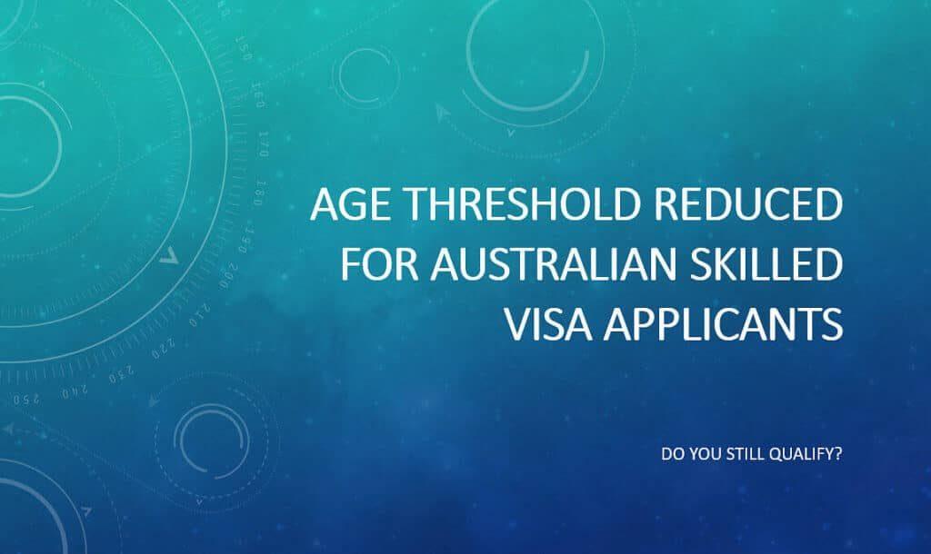 Australian skilled visa age threshold