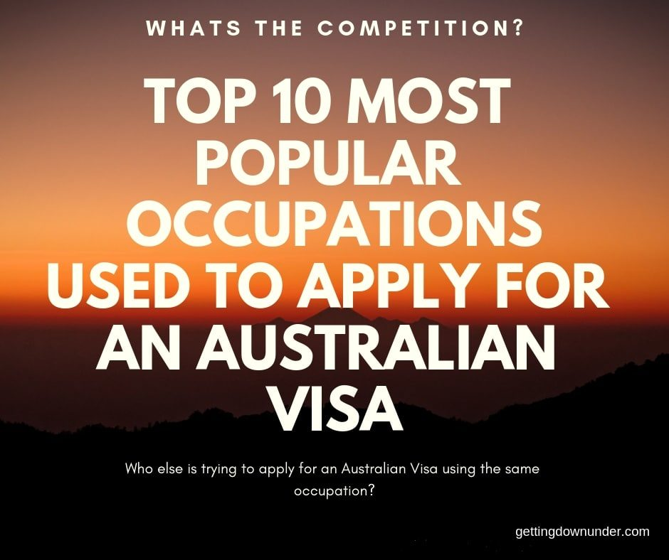 Top 10 Popular Occupations When Applying For An Australian Visa - top 10 Most popular occupations - Getting Down Under eoi, Occupation ceiling, popular occupations