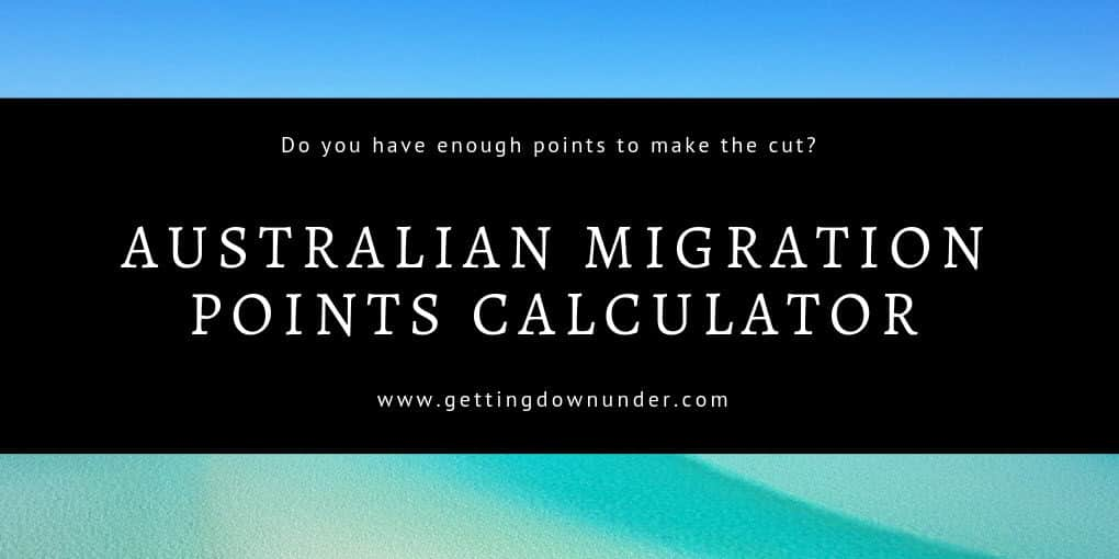 Australian PR Migration Points Calculator