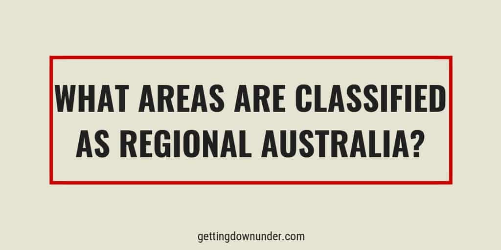 what areas are classified regional for Australian migration purposes