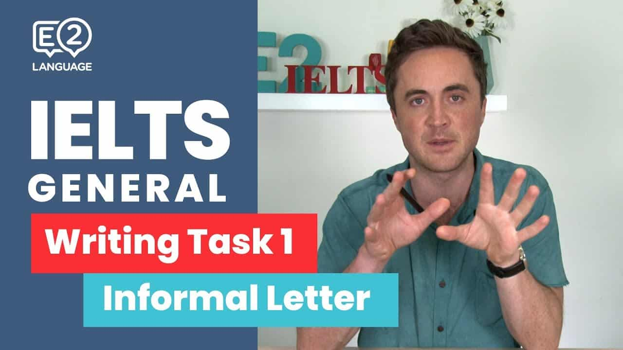 IELTS General Writing Task 1 - Informal Letters - TOP TIPS - english test, IELTS, IELTS academic, IELTS general, ielts general writing task 1, ielts general writing task 1 informal letters, ielts informal letters - E2 IELTS General Writing Task 1 Informal Letters