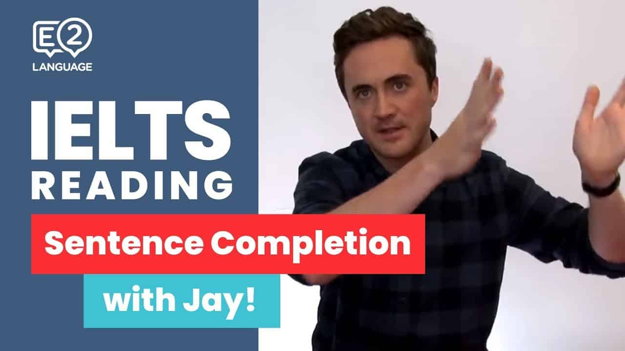 IELTS Reading | Sentence Completion with Jay! - ielts reading - E2 IELTS Reading Sentence Completion with Jay