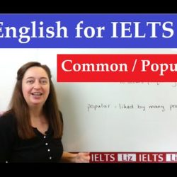 English Vocabulary for IELTS: Common Popular - IELTS, ielts listening, ielts speaking, ielts writing, IELTS-Test - English Vocabulary for IELTS Common Popular