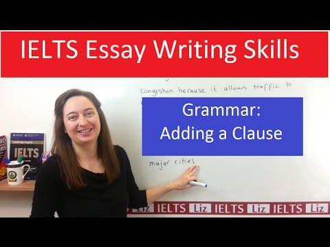 Grammar for IELTS Writing Task 2: Adding a Clause - Grammar for IELTS Writing Task 2 Adding a Clause - Getting Down Under IELTS, ielts listening, ielts speaking, ielts writing, IELTS-Test