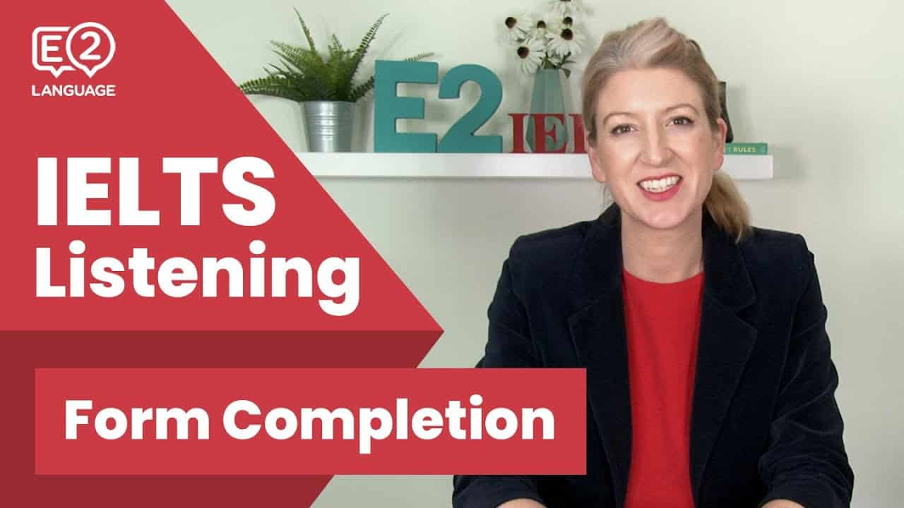 Ielts Listening Form Completion - Ielts Listening Form Completion E2Tasks With