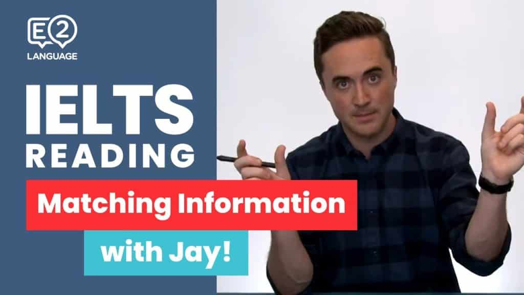 IELTS Reading: General and Academic | MATCHING INFORMATION with Jay! - IELTS Reading General and Academic MATCHING INFORMATION with Jay - Getting Down Under IELTS, IELTS academic, ielts academic reading, ielts e2, IELTS general, ielts general reading, ielts jay, ielts listening, ielts listening test, ielts matching information, ielts practice, ielts preparation, ielts reading, ielts reading test, ielts speaking, ielts tips, ielts tips and tricks, ielts writing, IELTS-Test, listening ielts, the ielts listening test