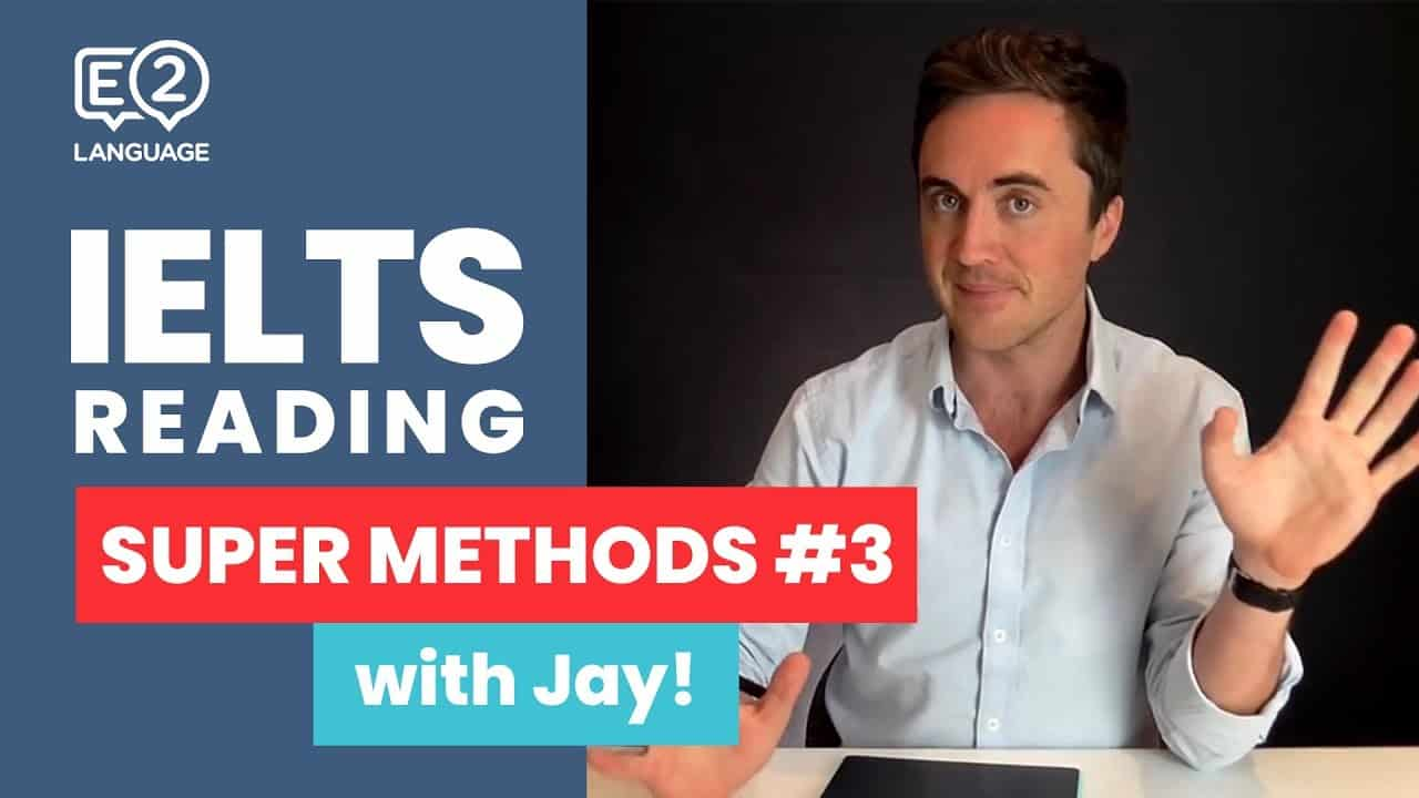 IELTS Reading | SUPER METHODS #3 with Jay! - IELTS Reading SUPER METHODS 3 with Jay - Getting Down Under free ielts, IELTS, IELTS academic, ielts academic reading, ielts class, ielts e2, IELTS general, ielts listening, ielts mock test, ielts multiple choice, ielts reading, ielts reading e2, ielts speaking, ielts writing, IELTS-Test, ilets practice test, mock test e2, reading ielts e2