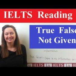 IELTS Reading Tips: True False Not Given - IELTS, ielts listening, ielts speaking, ielts writing, IELTS-Test - IELTS Reading Tips True False Not Given