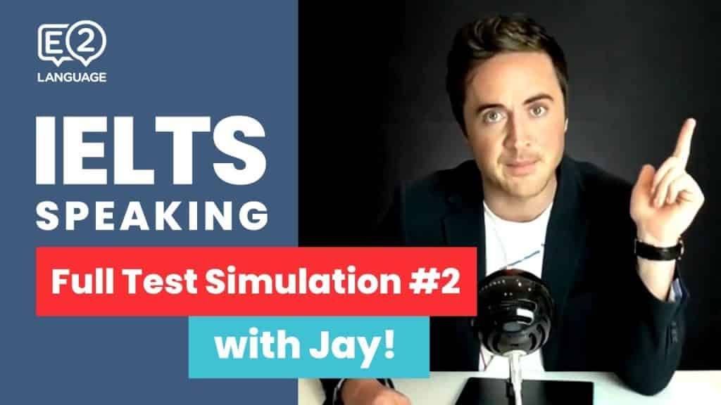IELTS Speaking: FULL TEST SIMULATION with Jay! #2 - IELTS Speaking FULL TEST SIMULATION with Jay 2 - Getting Down Under IELTS Preparation Videos