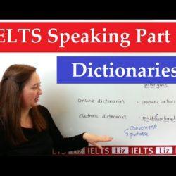Ielts Speaking Part 1 New Topics: Dictionaries - Ielts Speaking Part 1 New Topics Dictionaries