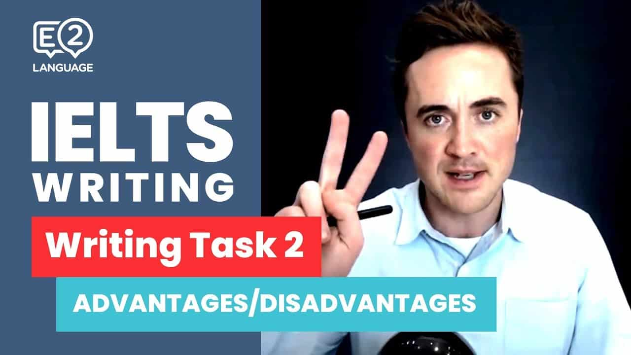 IELTS Writing Task 2 | ADVANTAGES / DISADVANTAGES ESSAY with Jay! - IELTS Writing Videos - IELTS Writing Task 2 ADVANTAGES DISADVANTAGES ESSAY with