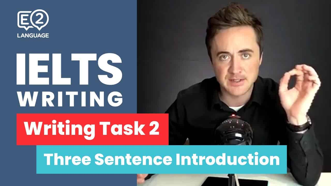 IELTS Writing Task 2: The 3 Sentence Introduction - IELTS Writing Videos - IELTS Writing Task 2 The 3 Sentence Introduction by Jay