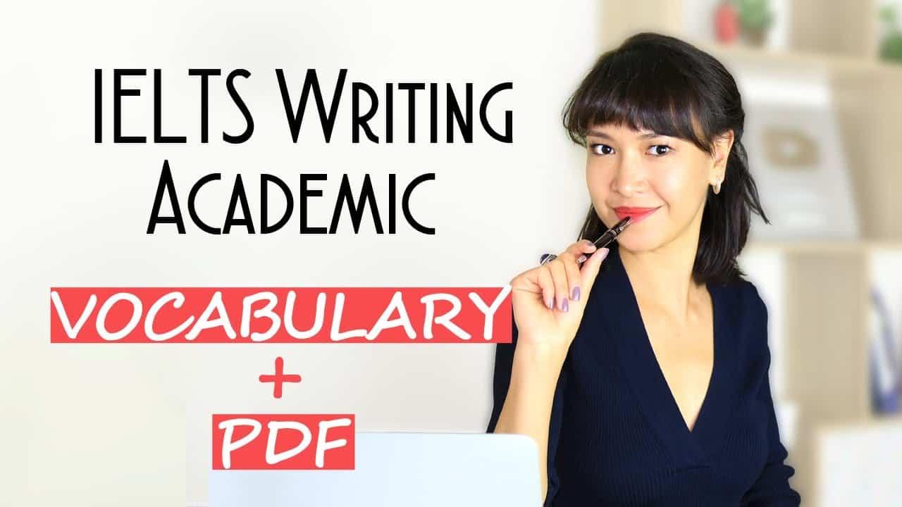 IELTS Writing Vocabulary: Task 1 Academic + PDF - IELTS Preparation Videos - IELTS Writing Vocabulary Task 1 Academic PDF