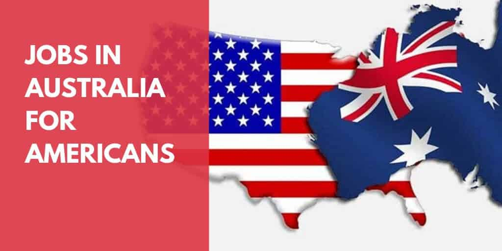 Jobs in Australia for Americans