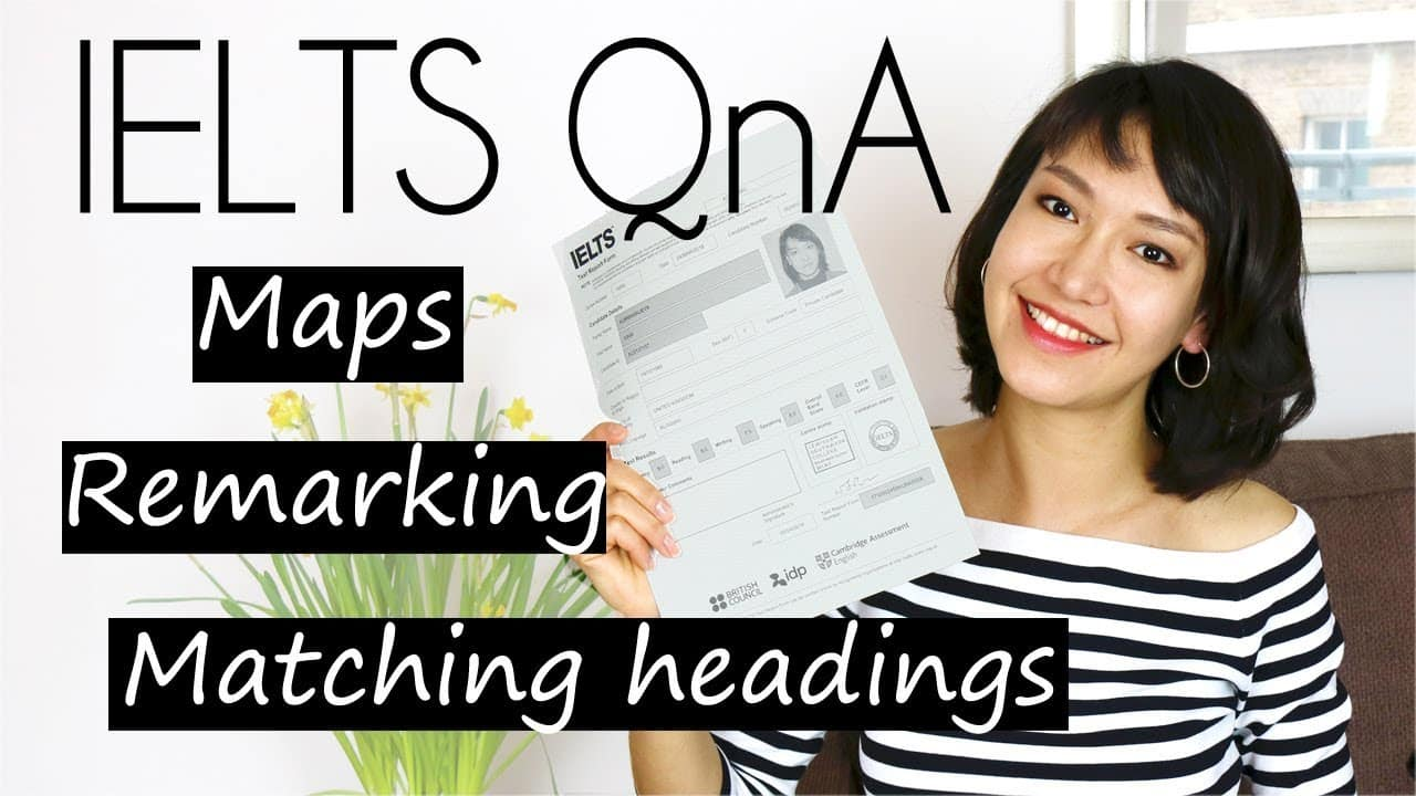 My Ielts Experience 2018 Qna| Matching Headings, Maps, Ielts Remarking (Part 3) - My Ielts Experience 2018 Qna Matching Headings Maps Ielts Remarking
