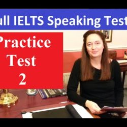 Practice IELTS Speaking Test: Number 2 - IELTS, ielts listening, ielts speaking, ielts writing, IELTS-Test - Practice IELTS Speaking Test Number 2