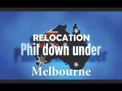 Relocation Phil Down Under S02E01 (Melbourne 2010) - Relocation Phil Down Under S02E01 Melbourne 2010