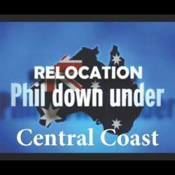 Relocation Phil Down Under S02E04 (Central Coast 2010) - Relocation Phil Down Under S02E04 Central Coast 2010
