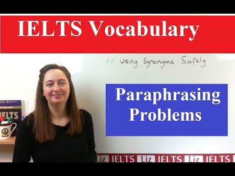 Vocabulary for IELTS: Paraphrasing Tips - IELTS, ielts listening, ielts speaking, ielts writing, IELTS-Test - Vocabulary for IELTS Paraphrasing Tips