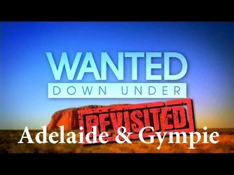 Wanted Down Under S01E17 Revisited Mason (Adelaide 2006 & Gympie 2009) - Getting Down Under Wanted-Down-Under