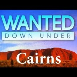 Wanted Down Under S04E09 Campbell (Cairns 2009) - Wanted-Down-Under - Wanted Down Under S04E09 Campbell Cairns 2009