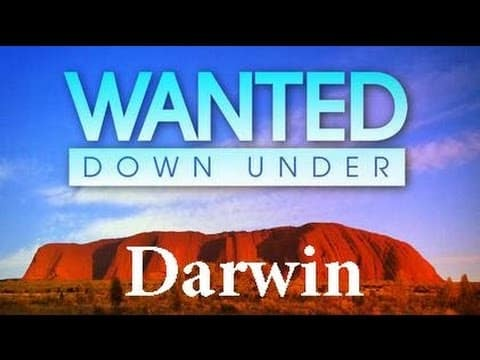 Wanted Down Under S04E13 Burnley (Darwin 2009) - Wanted Down Under - Wanted Down Under S04E13 Burnley Darwin 2009