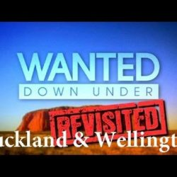 Wanted Down Under S07E05 Revisited Fitzpatrick (Auckland 2012 & Wellington 2014) - Wanted-Down-Under - Wanted Down Under S07E05 Revisited Fitzpatrick Auckland 2012 amp Wellington
