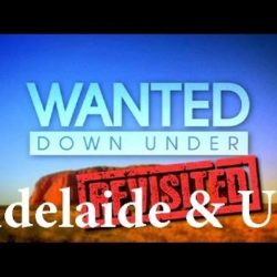 Wanted Down Under S08E01 Revisited Randle (Adelaide 2013 & UK 2015) - Wanted-Down-Under - Wanted Down Under S08E01 Revisited Randle Adelaide 2013 amp UK