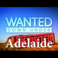 Wanted Down Under S09E14 Revisted O'Connor (Adelaide 2014 & Adelaide 2015) - Wanted-Down-Under - Wanted Down Under S09E14 Revisted O39Connor Adelaide 2014 amp Adelaide