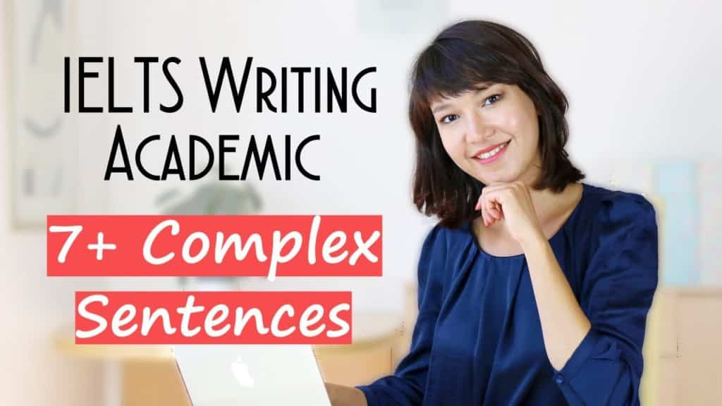 Writing Band 7+ Complex IELTS Sentences in One Step | Examples from IELTS Academic - Writing Band 7 Complex IELTS Sentences in One Step - Getting Down Under IELTS Writing Videos