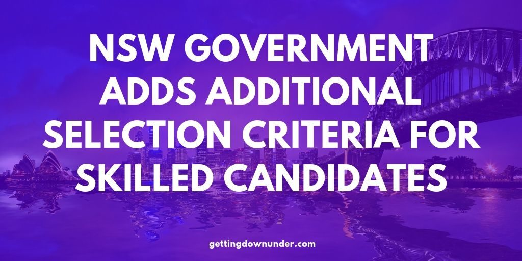 NSW Government Adds Additional Selection Criteria For Skilled Candidates