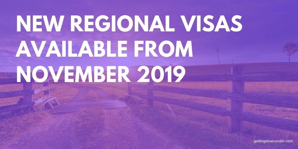 New Australian Regional Visas Available From November 2019