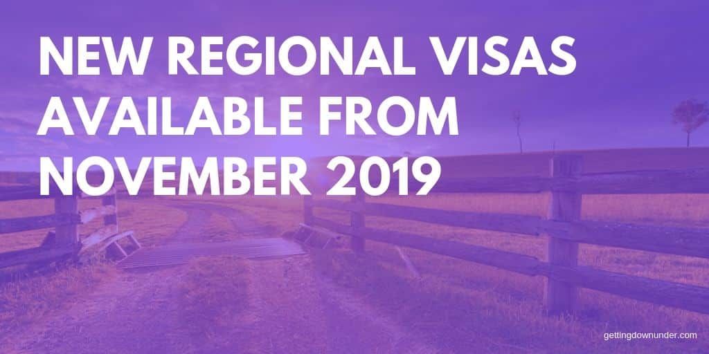 New Australian Regional Visas Available From November 2019