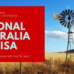 491 visa qualification criteria