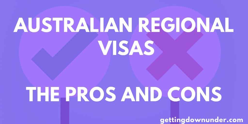 Australian Regional Visa Pros and Cons