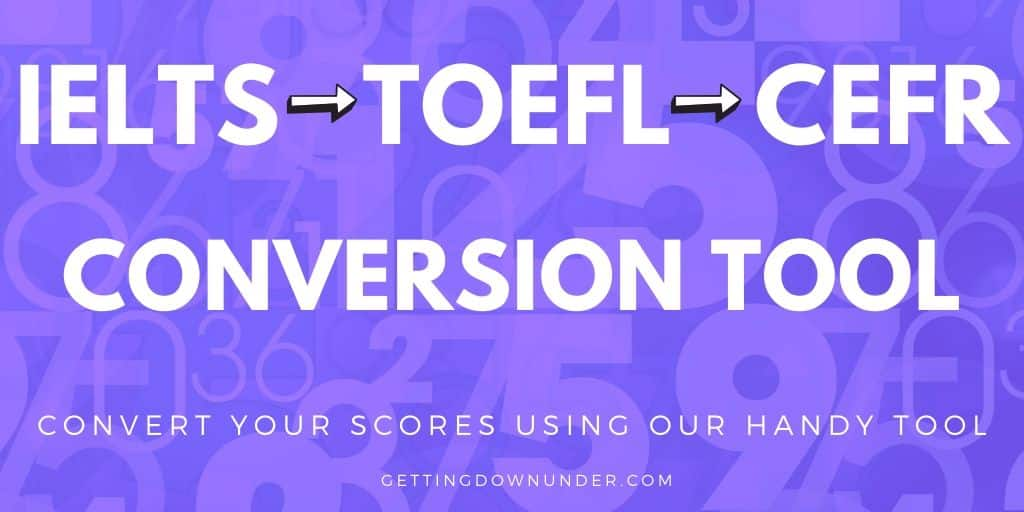 IELTS - TOEFL - CEFR Comparison Tool