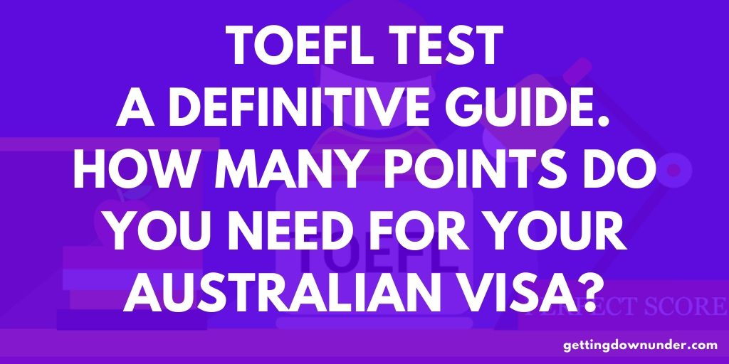 Toefl Scores For Australia - A Definitive Guide - Ielts &Amp; Toefl Tests - April 2021