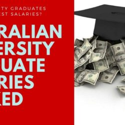 Australian University Graduate Salaries 2019 - 2020