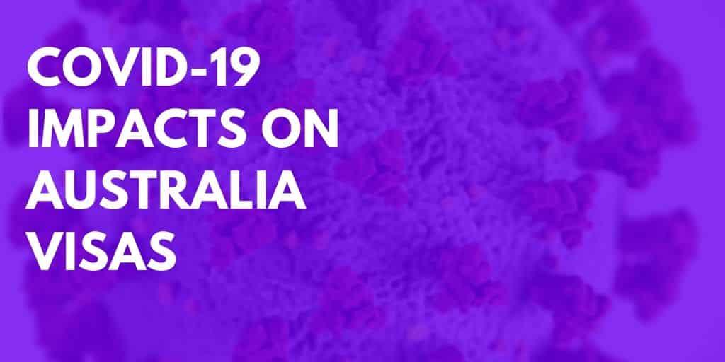 COVID-19 Impacts On Australia Visas