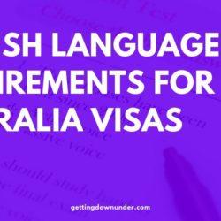 English Language Requirements Australia Visa