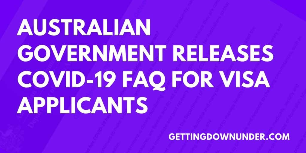 australian government releases covid-19 faq for visa applicants