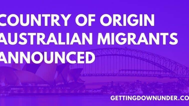Country Of Origin Australian Migrants 2020