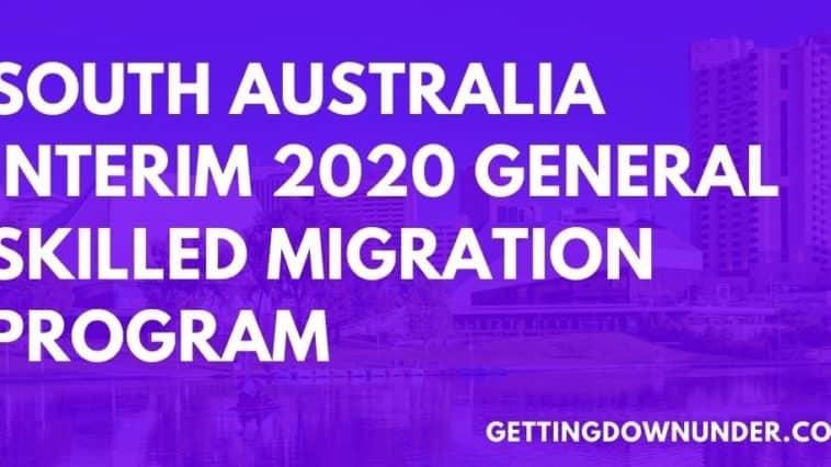 South Australia Interim 2020 General Skilled Migration Program