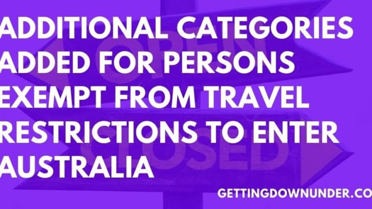 Additional Categories Added For Persons Exempt From Travel Restrictions To Enter Australia