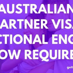 Australian Partner Visa Functional English Now Required - 2020 - 2021 budget, Functional English, partner visa - Australian Partner Visa Functional English Now Required