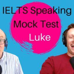 Ielts Speaking Test - Band 9 Sample Answer With Native Speaker Luke Thompson - Ielts Speaking Videos - April 2021