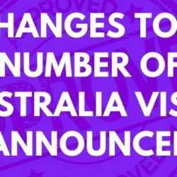 Changes To A Number Of Australia Visas Announced
