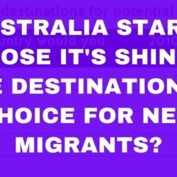 Is Australia Starting to Lose It's Shine For New Migrants