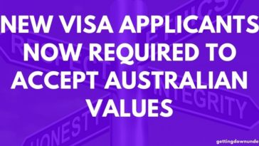 New Visa Applicants Now Required To Accept Australian Values